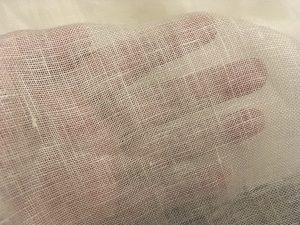 Sheer linen.